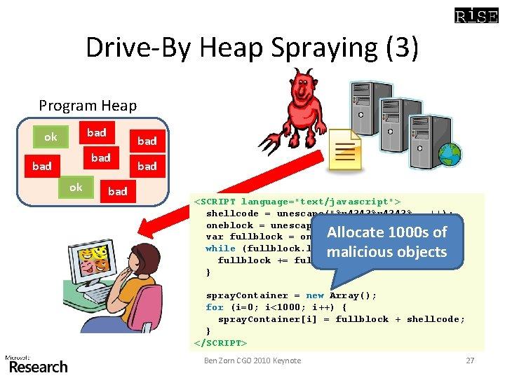 "Drive-By Heap Spraying (3) Program Heap bad ok bad bad <SCRIPT language=""text/javascript""> shellcode ="