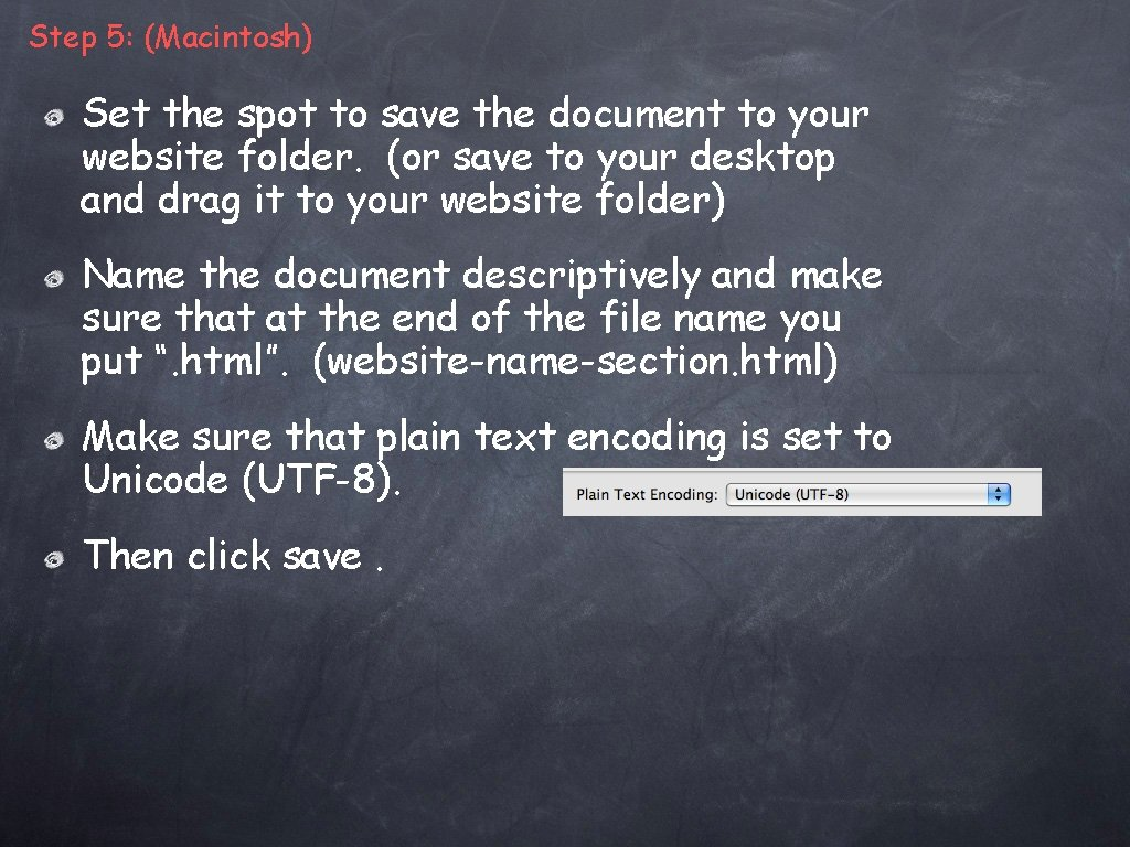Step 5: (Macintosh) Set the spot to save the document to your website folder.