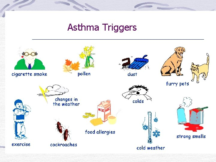 Asthma Triggers © 2010