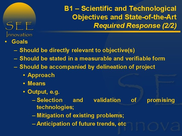 B 1 – Scientific and Technological Objectives and State-of-the-Art Required Response (2/2) • Goals