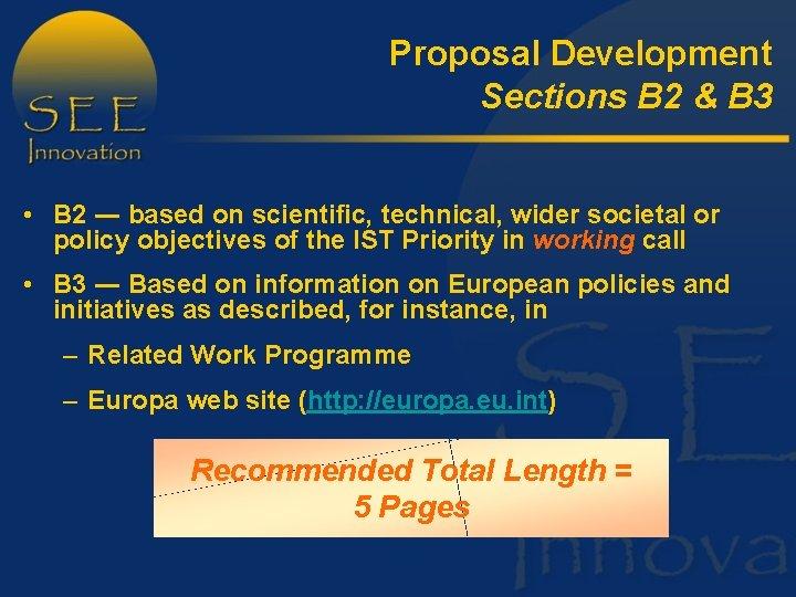 Proposal Development Sections B 2 & B 3 • B 2 ― based on
