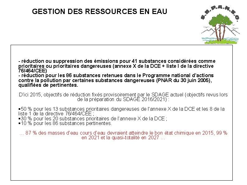 GESTION DES RESSOURCES EN EAU - réduction ou suppression des émissions pour 41