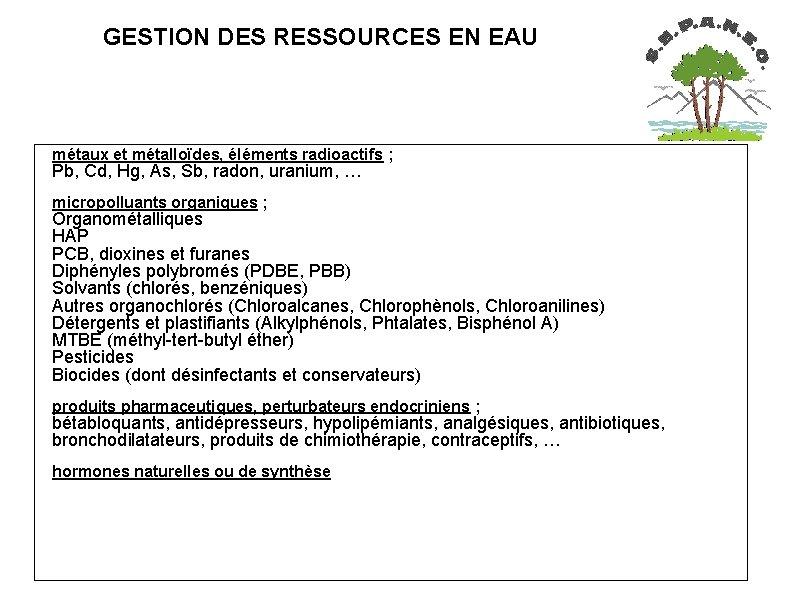 GESTION DES RESSOURCES EN EAU métaux et métalloïdes, éléments radioactifs ; Pb, Cd,