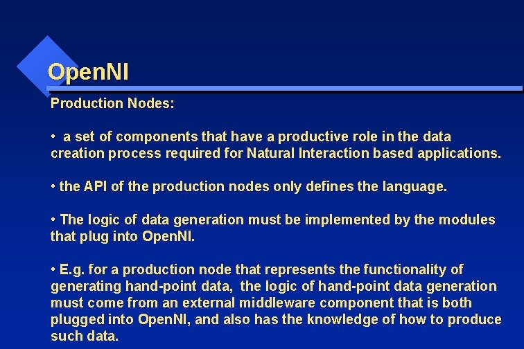 Open. NI Production Nodes: • a set of components that have a productive role
