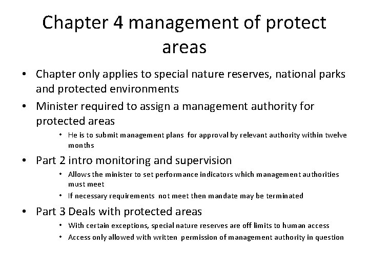 Chapter 4 management of protect areas • Chapter only applies to special nature reserves,