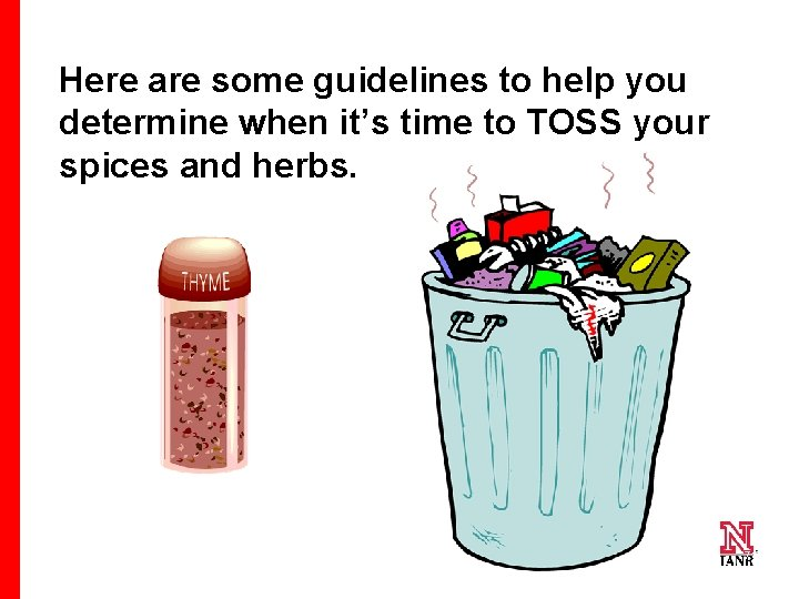 Here are some guidelines to help you determine when it's time to TOSS your