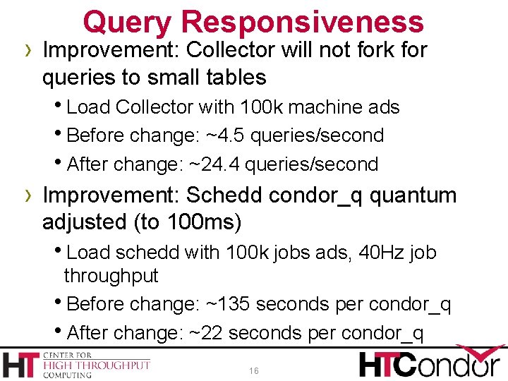 Query Responsiveness › Improvement: Collector will not fork for queries to small tables Load