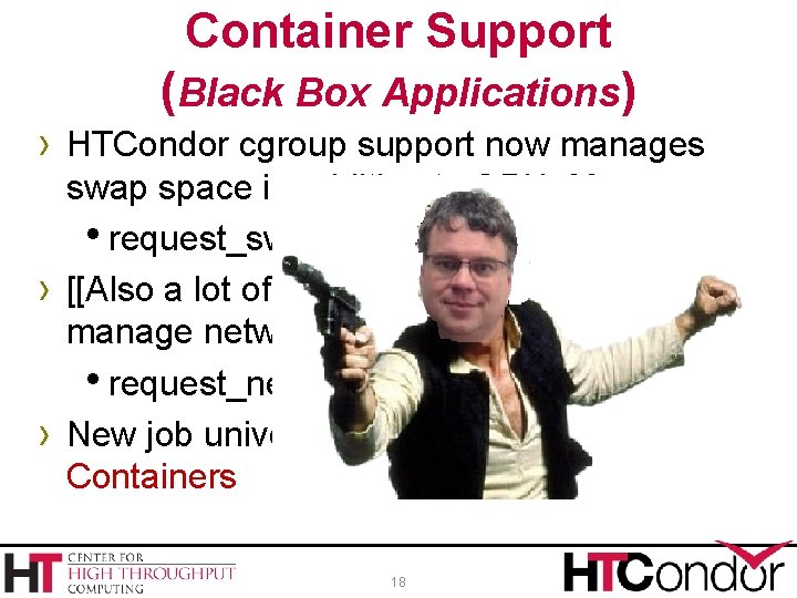 Container Support (Black Box Applications) › HTCondor cgroup support now manages › › swap