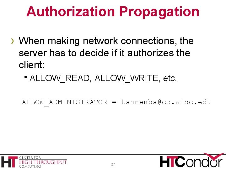 Authorization Propagation › When making network connections, the server has to decide if it