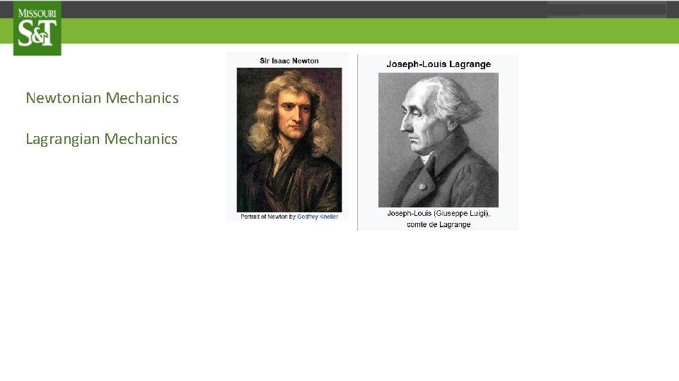 Newtonian Mechanics Lagrangian Mechanics