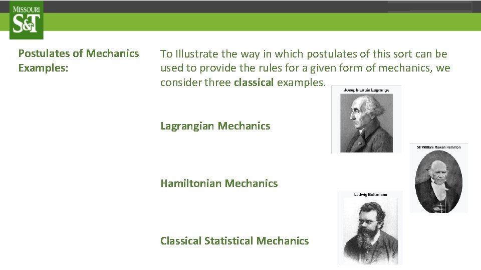Postulates of Mechanics Examples: To Illustrate the way in which postulates of this sort