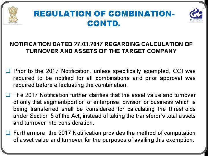 REGULATION OF COMBINATIONCONTD. NOTIFICATION DATED 27. 03. 2017 REGARDING CALCULATION OF TURNOVER AND ASSETS