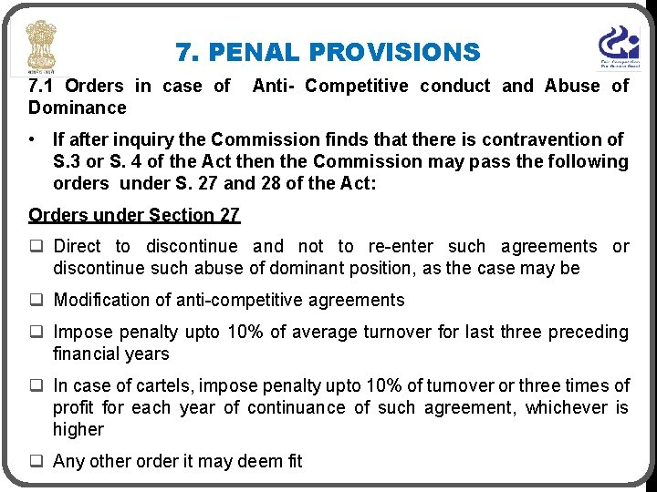 7. PENAL PROVISIONS 7. 1 Orders in case of Dominance Anti- Competitive conduct and