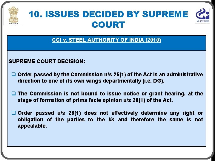10. ISSUES DECIDED BY SUPREME COURT CCI v. STEEL AUTHORITY OF INDIA (2010) SUPREME