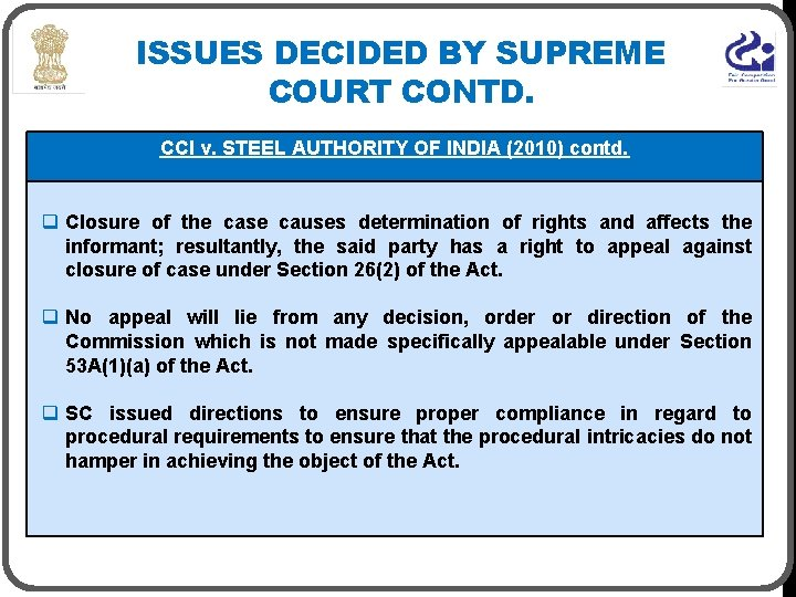 ISSUES DECIDED BY SUPREME COURT CONTD. CCI v. STEEL AUTHORITY OF INDIA (2010) contd.