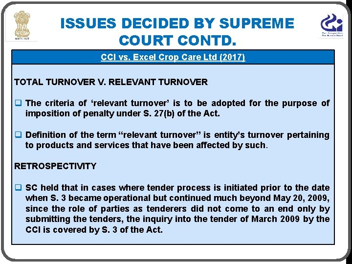 ISSUES DECIDED BY SUPREME COURT CONTD. CCI vs. Excel Crop Care Ltd (2017) TOTAL