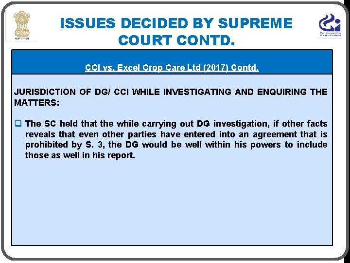 ISSUES DECIDED BY SUPREME COURT CONTD. CCI vs. Excel Crop Care Ltd (2017) Contd.