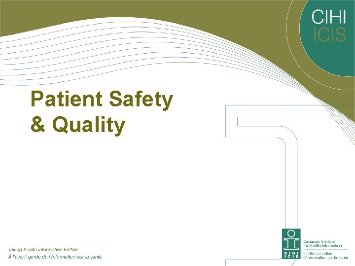 Patient Safety & Quality