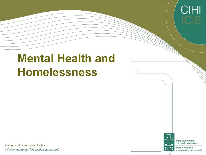Mental Health and Homelessness
