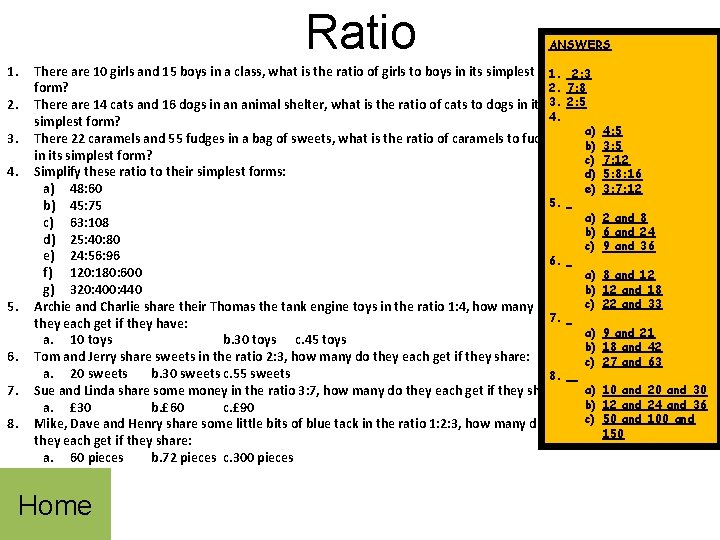 Ratio 1. 2. 3. 4. 5. 6. 7. 8. ANSWERS There are 10 girls