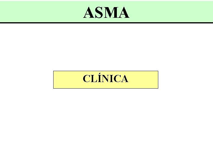 ASMA CLÍNICA