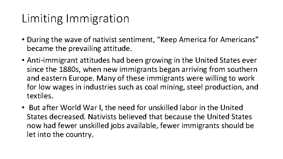 """Limiting Immigration • During the wave of nativist sentiment, """"Keep America for Americans"""" became"""