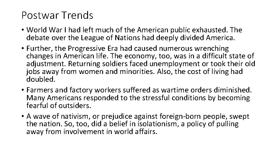 Postwar Trends • World War I had left much of the American public exhausted.