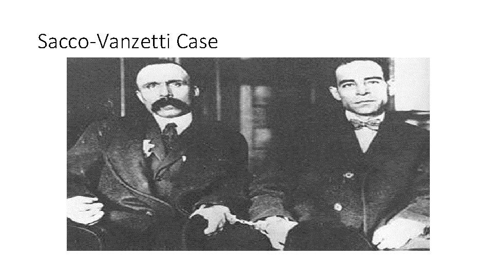 Sacco-Vanzetti Case