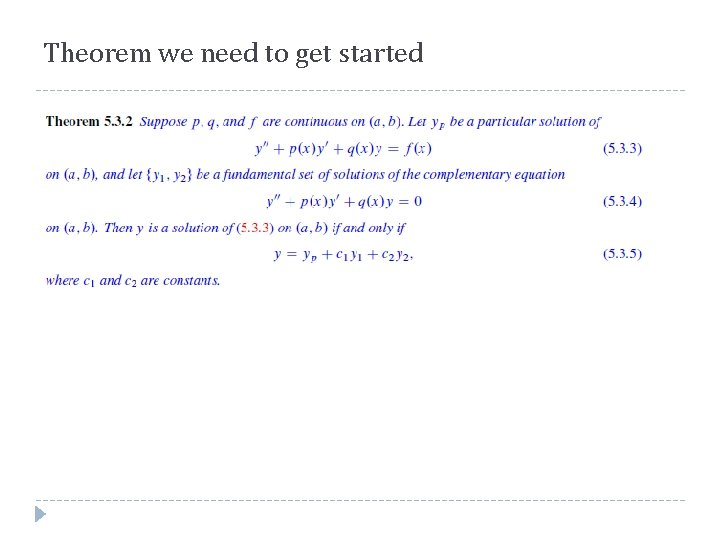 Theorem we need to get started