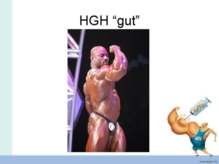 """HGH """"gut"""""""