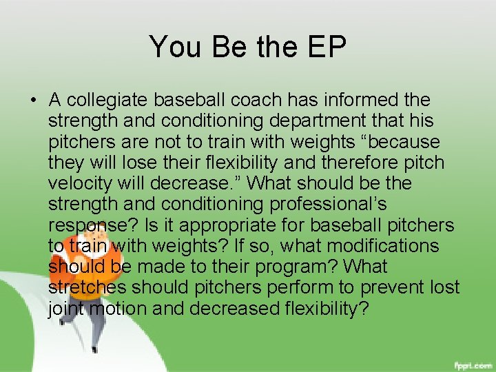 You Be the EP • A collegiate baseball coach has informed the strength and
