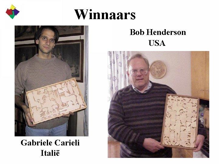 Winnaars Bob Henderson USA Gabriele Carieli Italië