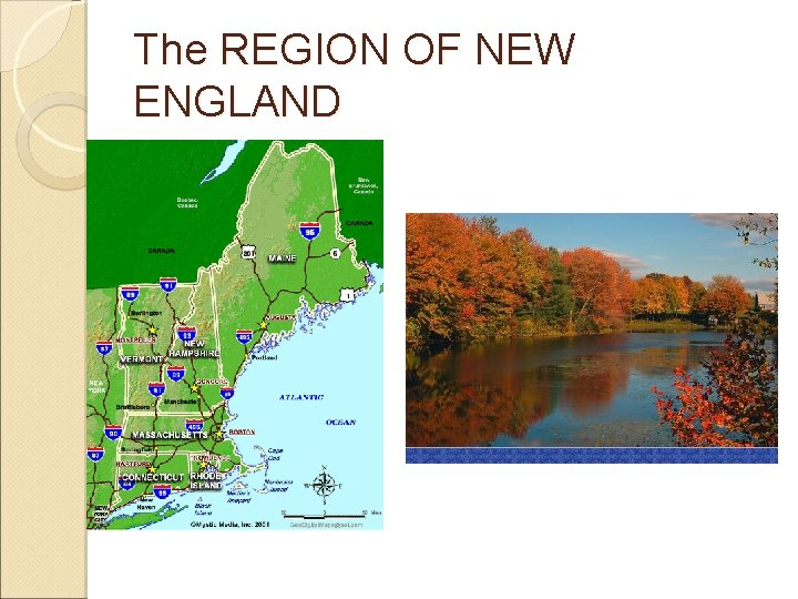 The REGION OF NEW ENGLAND