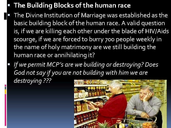 The Building Blocks of the human race The Divine Institution of Marriage was