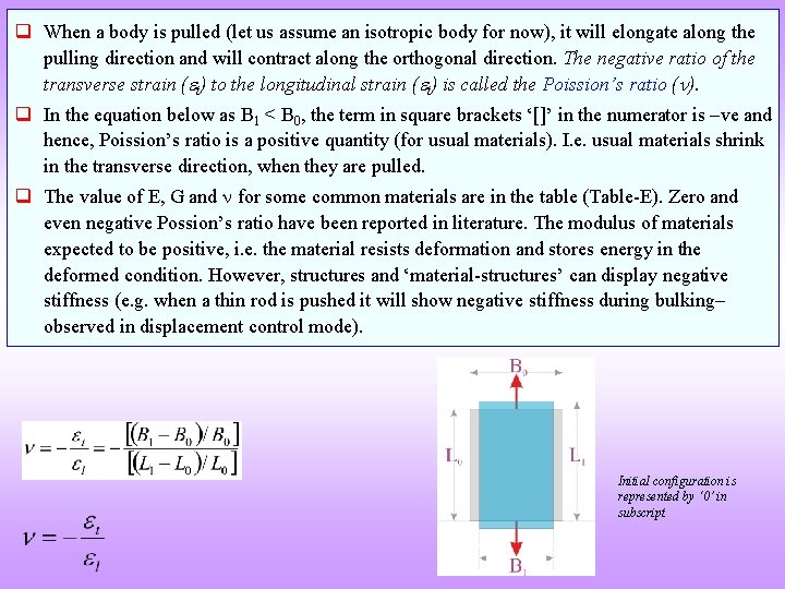 q When a body is pulled (let us assume an isotropic body for now),