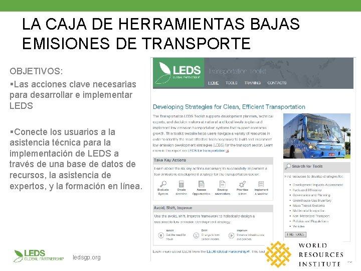 LA CAJA DE HERRAMIENTAS BAJAS EMISIONES DE TRANSPORTE OBJETIVOS: §Las acciones clave necesarias para