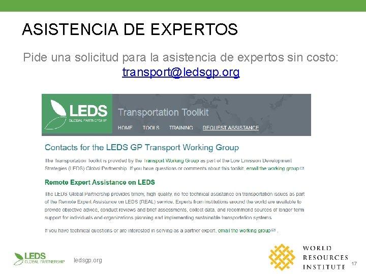 ASISTENCIA DE EXPERTOS Pide una solicitud para la asistencia de expertos sin costo: transport@ledsgp.