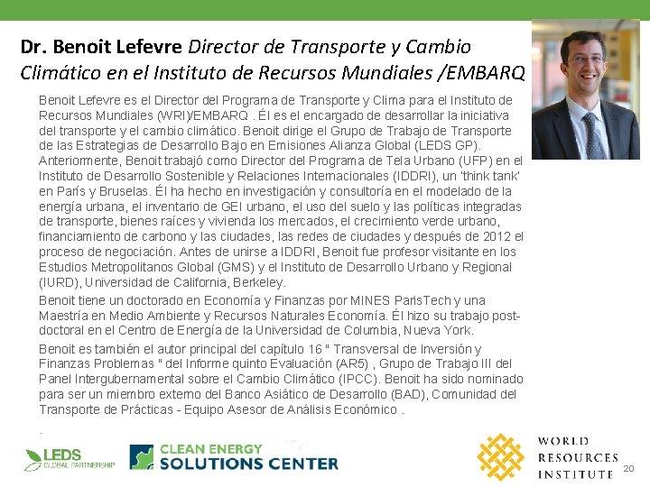Dr. Benoit Lefevre Director de Transporte y Cambio Climático en el Instituto de Recursos