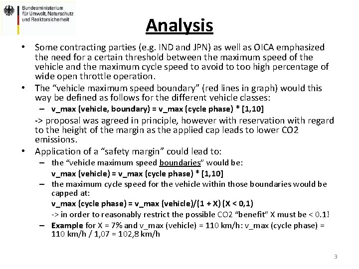 Analysis • Some contracting parties (e. g. IND and JPN) as well as OICA