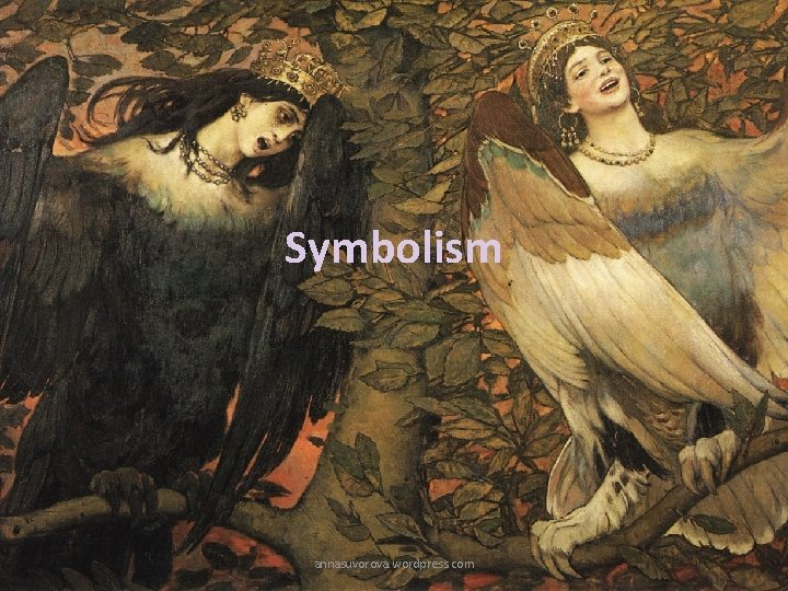 Symbolism annasuvorova. wordpress. com