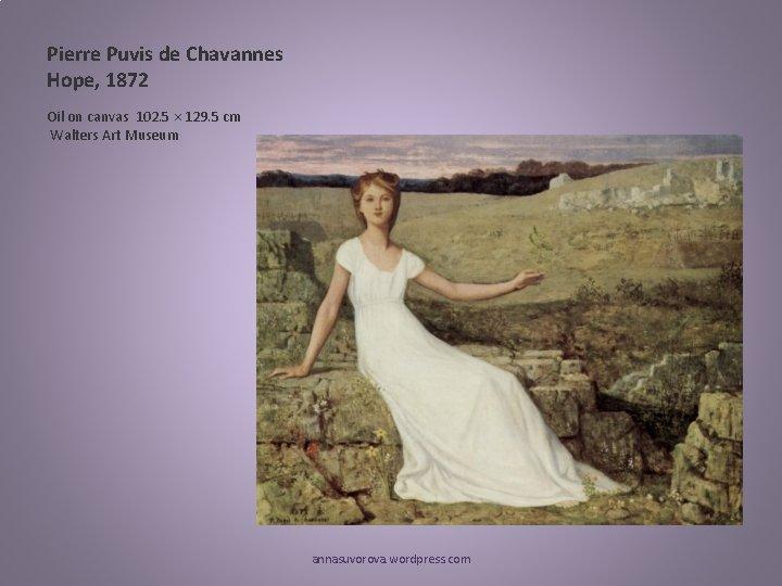 Pierre Puvis de Chavannes Hope, 1872 Oil on canvas 102. 5 × 129. 5