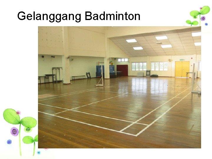 Gelanggang Badminton