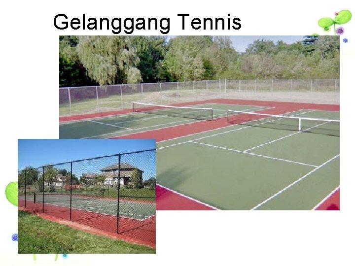 Gelanggang Tennis