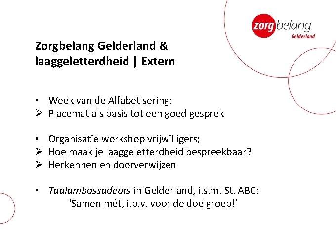Zorgbelang Gelderland & laaggeletterdheid | Extern • Week van de Alfabetisering: Ø Placemat als