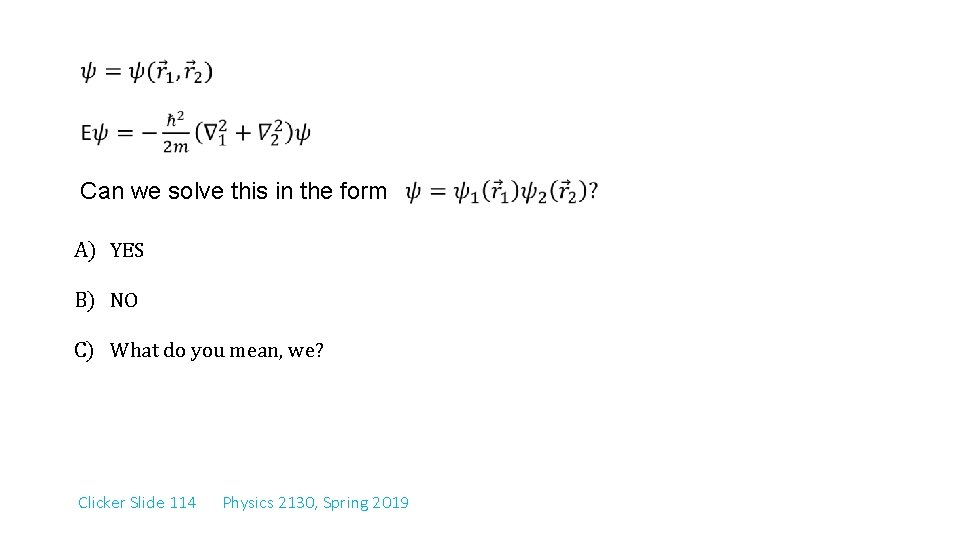 Can we solve this in the form A) YES B) NO C) What