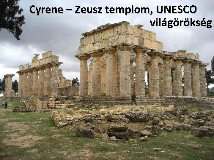 Cyrene – Zeusz templom, UNESCO világörökség