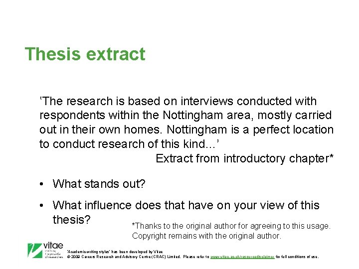 Thesis extract 'The research is based on interviews conducted with respondents within the Nottingham