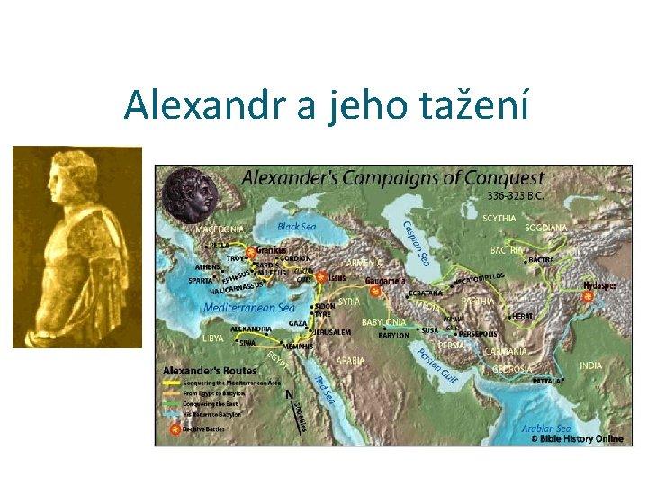 Alexandr a jeho tažení