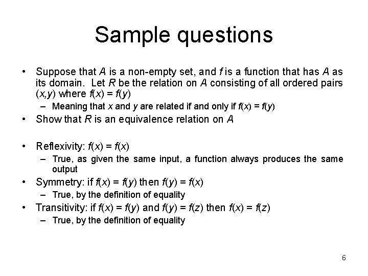 Sample questions • Suppose that A is a non-empty set, and f is a