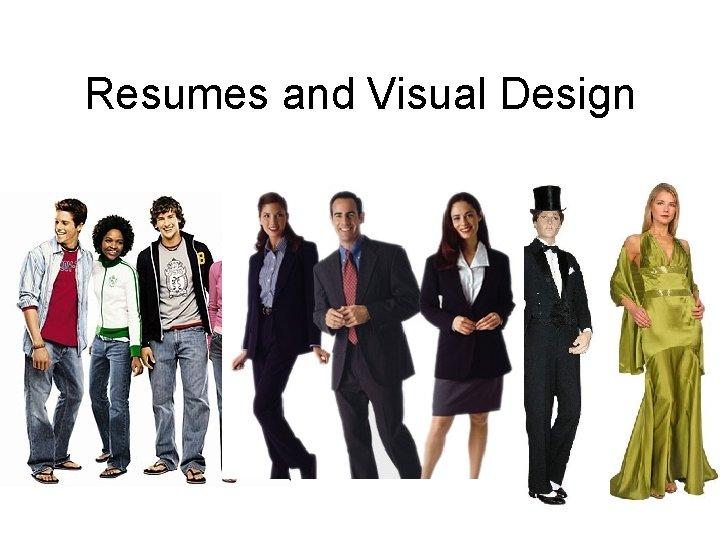 Resumes and Visual Design